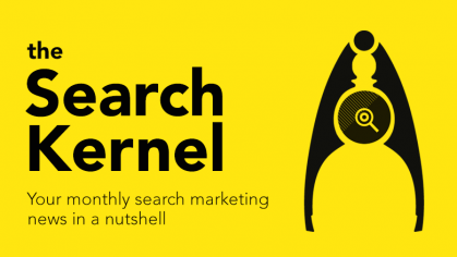 Search Kernel – May 2017 Search Marketing Round-up
