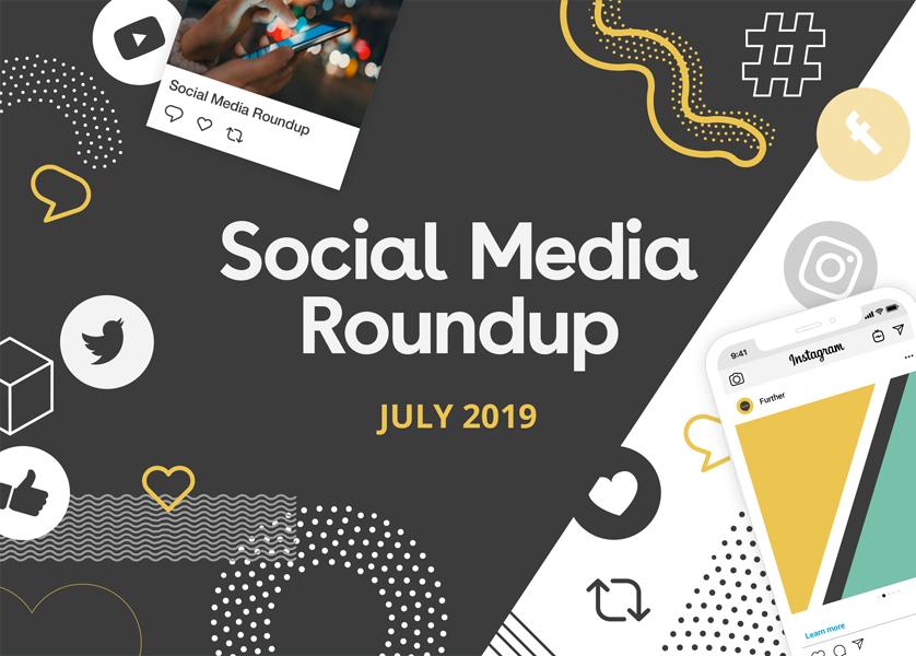 July Social Media Roundup