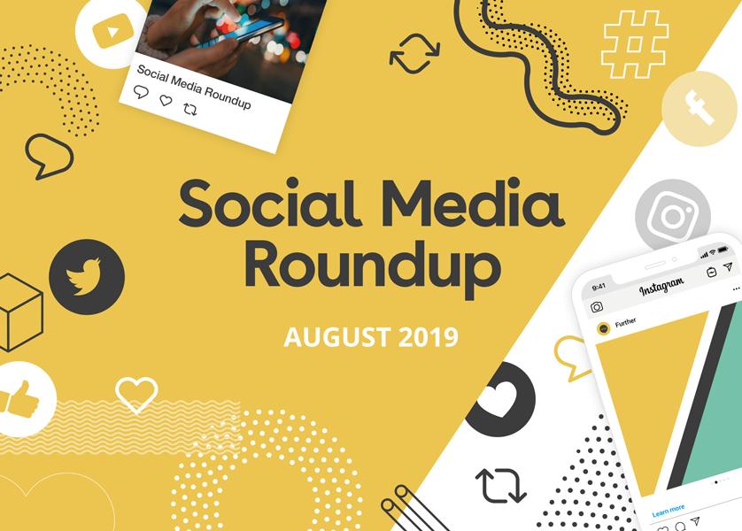 August Social Media Roundup